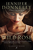 The Wild Rose (Rose Trilogy)