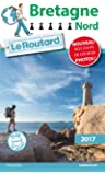 Guide du Routard Bretagne Nord 2017