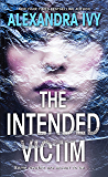 The Intended Victim (The Agency)