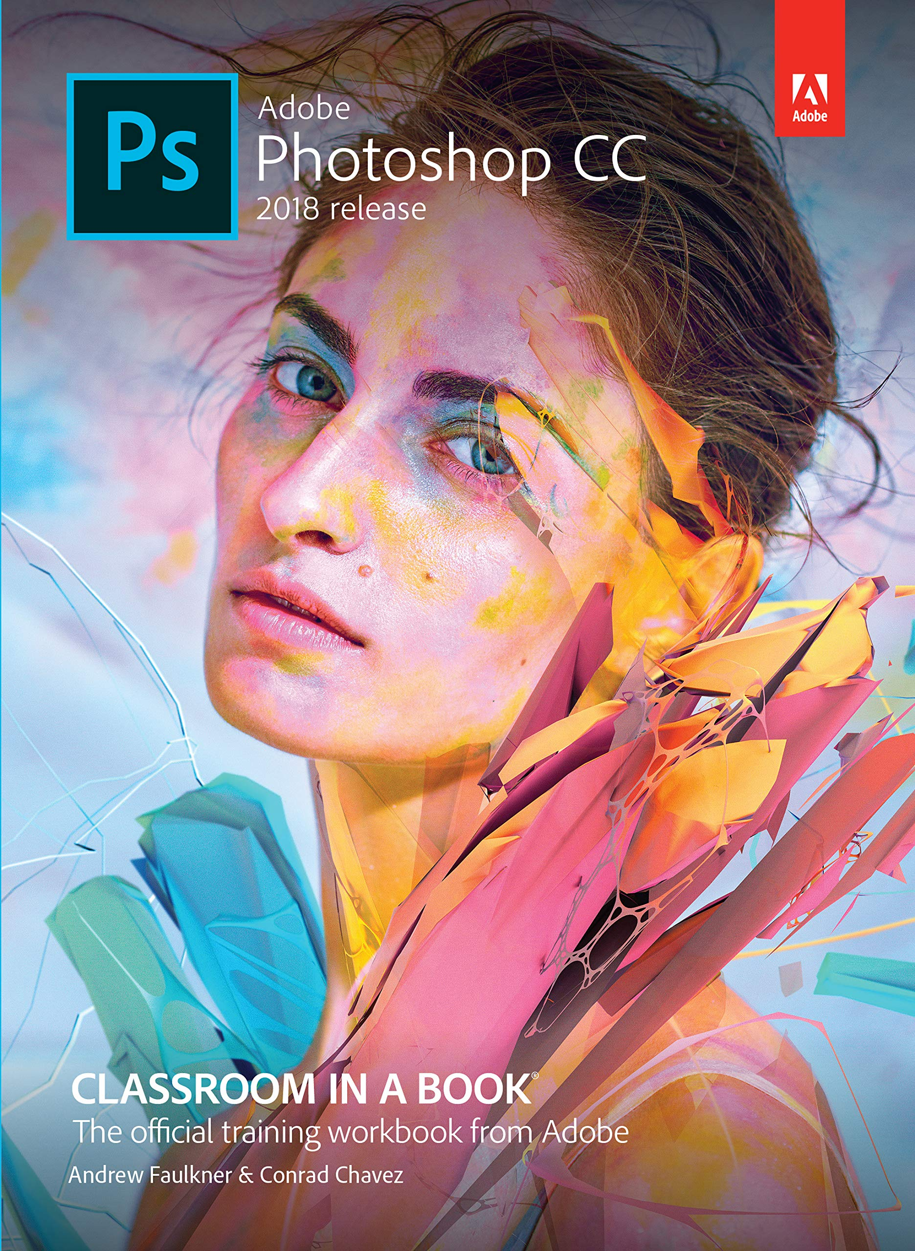 Adobe Photoshop CC Classroom in a Book   First Edition   By Pearson