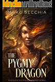 The Pygmy Dragon (Shapeshifter Dragon Legends Book 1)