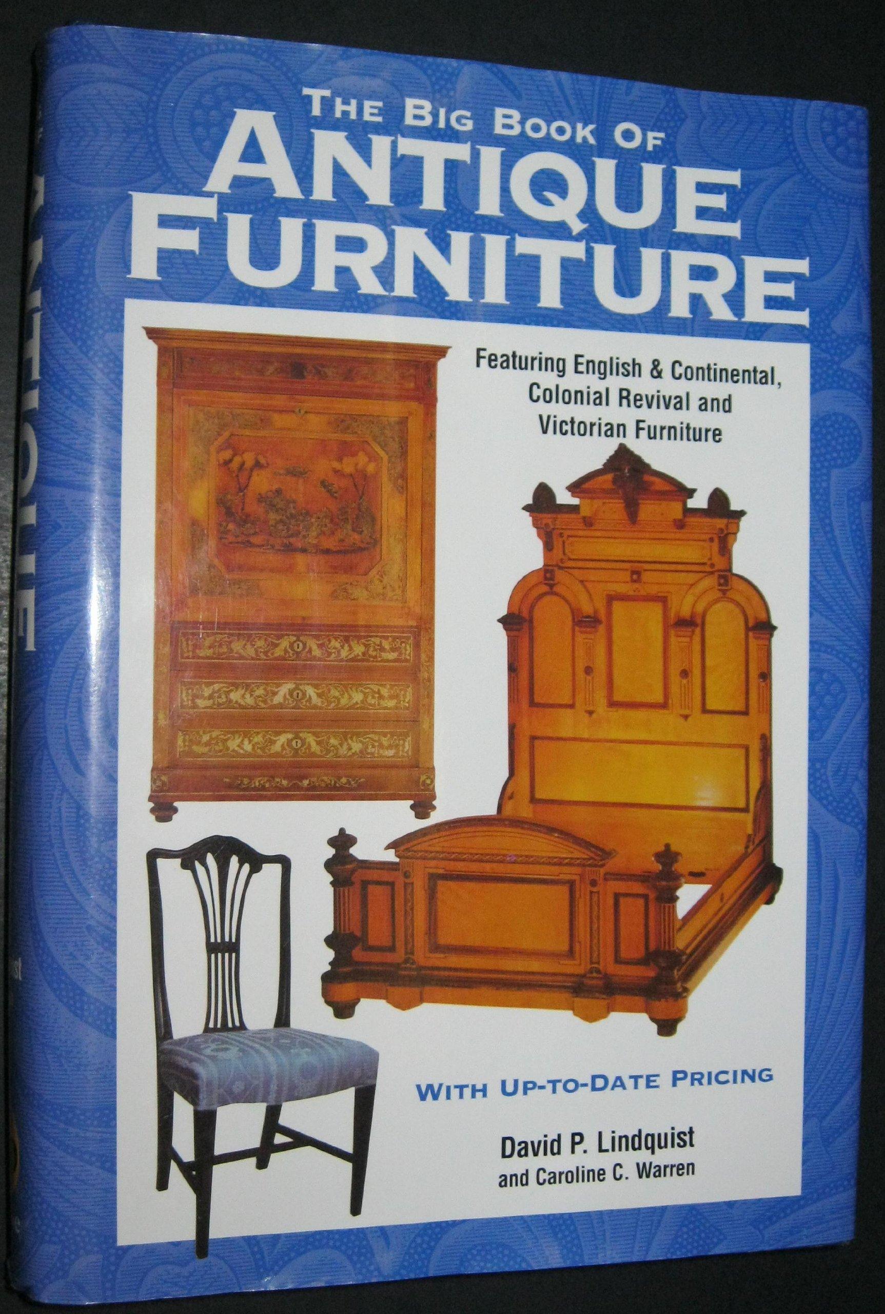 The Big Book Of Antique Furniture: Caroline C. Warren David P. Lindquist:  9780873495691: Amazon.com: Books