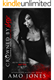 Crowned by Hate (Crowned #1)