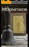 Moonfixer (Appalachian Journey Book 2)