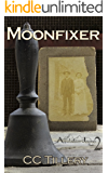 Moonfixer (Appalachian Journey Book 2)