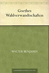 Goethes Wahlverwandtschaften (German Edition) Kindle Edition