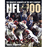 The Greatest Moments of the NFL's Century (English Edition)