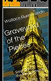 Graveyard of the Pieties: Snapshots of Patriarchal Power (Gang of Sneers Book 4)