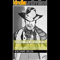 Personagens Brazucas: Quadrinhos e animação