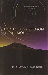 Studies in the Sermon on the Mount: God's Character and the