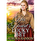 His Heart's Lucky Bet: A Historical Western Romance Book