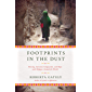 Footprints in the Dust: Nursing, Survival, Compassion, and Hope with Refugees Around the World