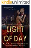 Light Of Day (Daylight Book 1)
