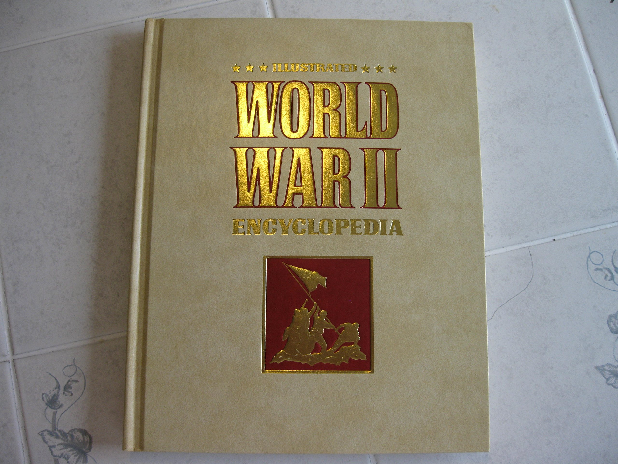 Illustrated World War II Encyclopedia (24 Volumes) by H. S. Stuttman