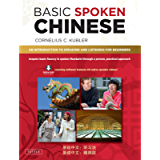 Basic Spoken Chinese: An Introduction to Speaking and Listening for Beginners (Downloadable Media and MP3 Audio Included…