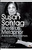 Illness as Metaphor and AIDS and Its Metaphors (Penguin Modern Classics)