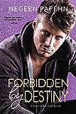 Forbidden by Destiny (The Forbidden Love Novels Book 2)