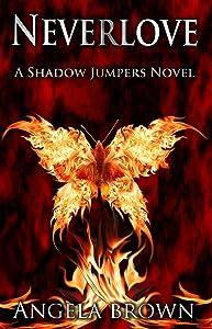 Neverlove (Shadow Jumpers Book 1)