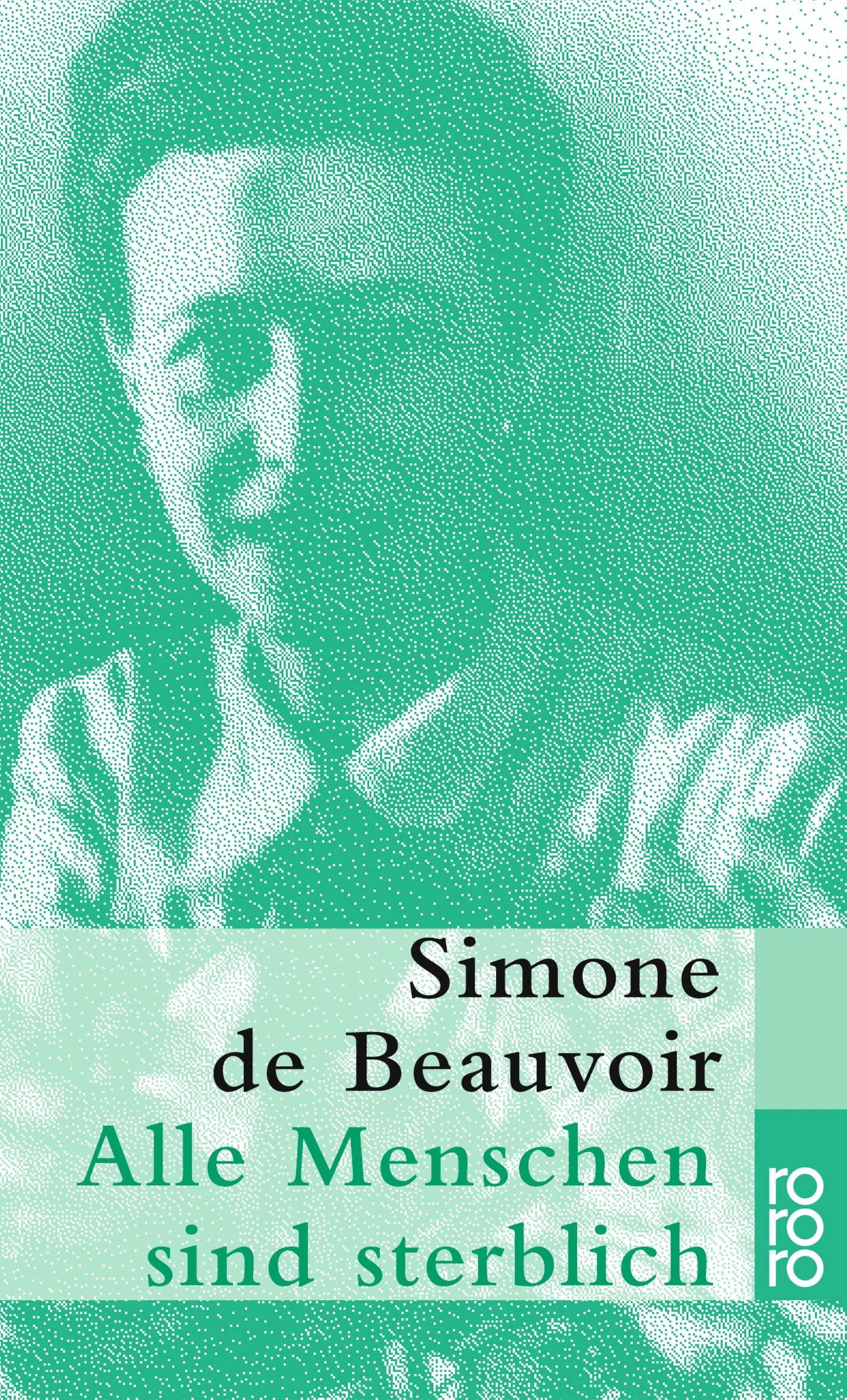 Alle Menschen Sind Sterblich Amazon De Simone De Beauvoir