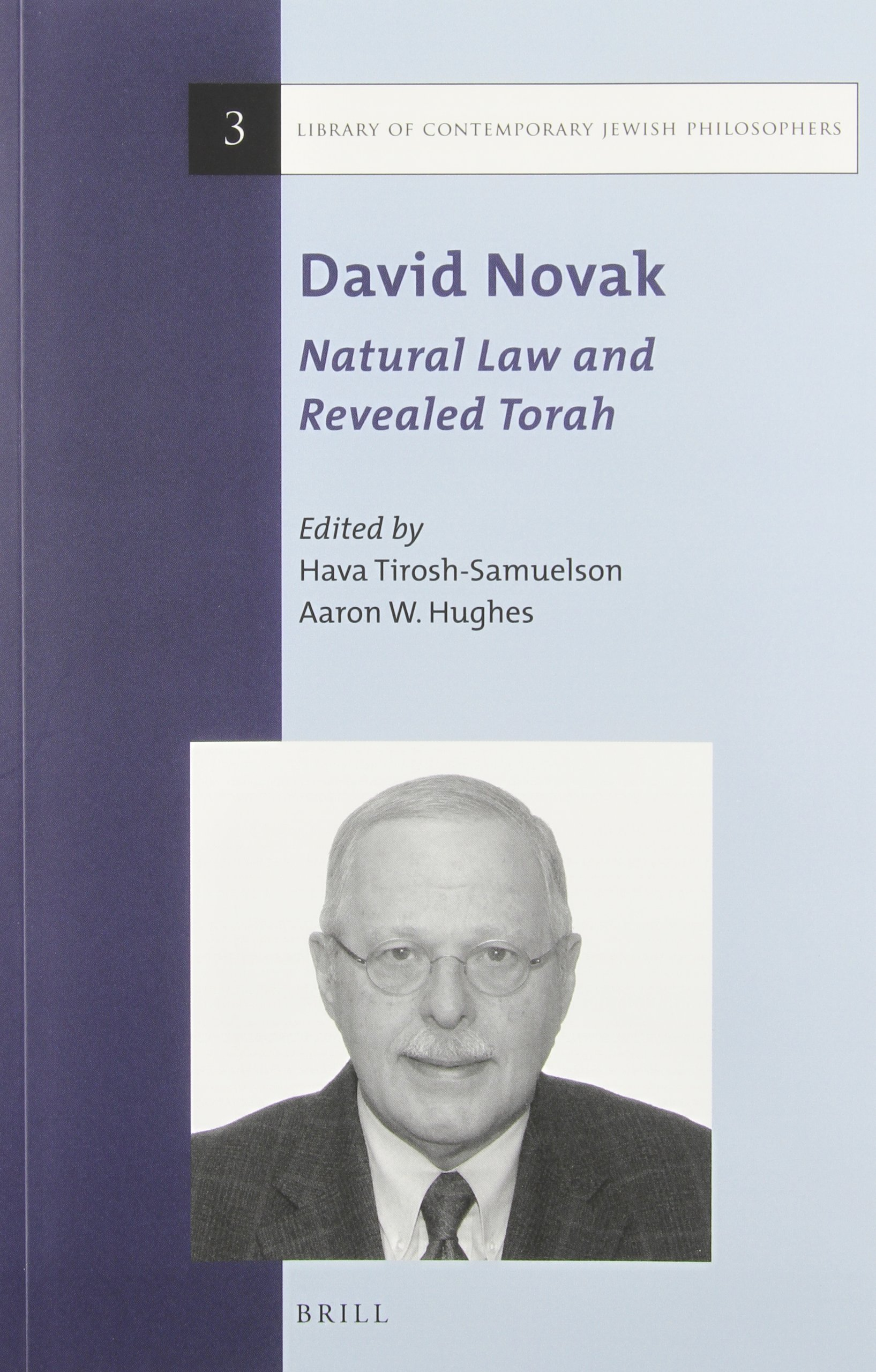 David Novak: Natural Law and Revealed Torah (Library of Contemporary Jewish Philosophers)