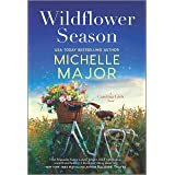 Wildflower Season: A Novel (The Carolina Girls Book 1)