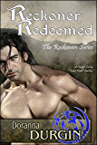 Reckoner Redeemed: Reckoners Trilogy, Book 3 (The Reckoners)