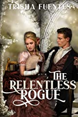 The Relentless Rogue Kindle Edition