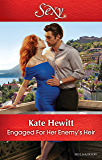 Mills & Boon : Engaged For Her Enemy's Heir (One Night With Consequences)