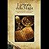 La Storia della Magia: con un'esposizione chiara e precisa delle sue regole, dei suoi riti e dei suoi misteri (La Luna Nera)