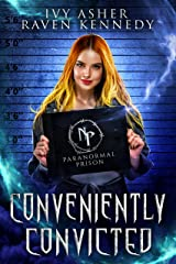 Conveniently Convicted (Paranormal Prison) Kindle Edition