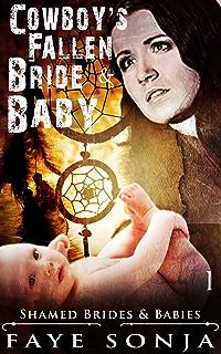 The Cowboy's Fallen Bride & Baby (Shamed Brides & Babies ...