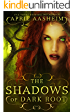 The Shadows of Dark Root (Daughters of Dark Root Book 5)