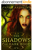 The Shadows of Dark Root (Daughters of Dark Root Book 5) (English Edition)