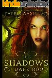 The Shadows of Dark Root (Daughters of Dark Root Book 5)