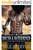 Bound & Determined (Texas Cowboys Book 4)