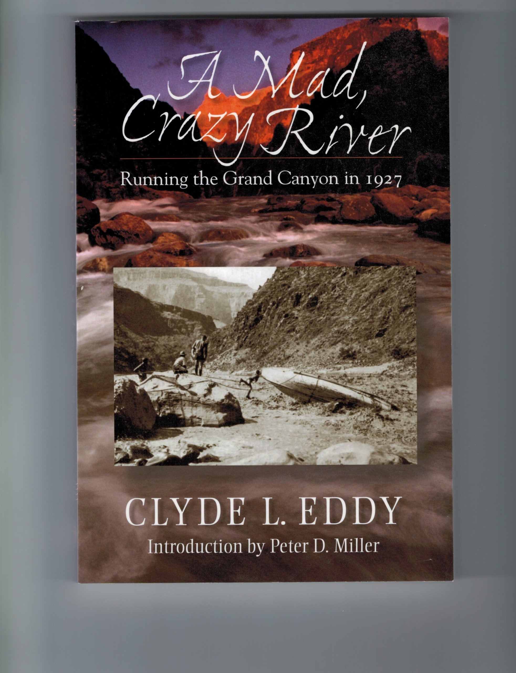 A Mad, Crazy River: Running the Grand Canyon in 1927 pdf epub