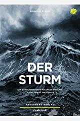 Der Sturm: Die wahre Geschichte von sechs Fischern in der Gewalt des Ozeans (Campfire 12) (German Edition) Kindle Edition
