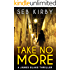Take No More (The murder mystery thriller): (US Edition) (James Blake Book 1)