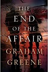The End of the Affair Kindle Edition