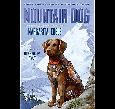 Mountain Dog Kindle Edition By Engle Margarita Ivanov Aleksey Olga Children Kindle Ebooks Amazon Com