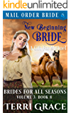 New Beginning Bride - A Gift For Michael (Brides For All Seasons Vol.3 Book 8)