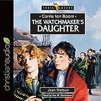 Corrie Ten Boom: The Watchmaker's Daughter: Trailblazers