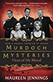 Vices of My Blood (Murdoch Mysteries Book 6)