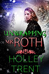 Unwrapping Mr. Roth (Hearth Motel) Kindle Edition