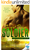 Saved By A Soldier (Love Conquers Life Book 1)