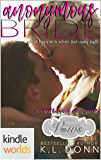 Passion, Vows & Babies: Anonymous Bride (Kindle Worlds Novella) (What Happens When Book 1)