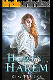 Heaven is a Harem: A Dark Reverse Harem Romance