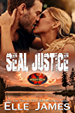 SEAL JUSTICE (Brotherhood Protectors Book 13)