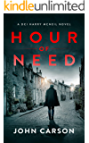 Hour of Need: A Scottish Crime Thriller (A DCI Harry McNeil Crime Thriller Book 5)