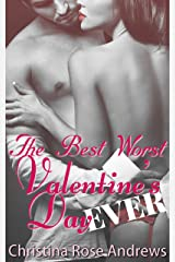 The Best Worst Valentine's Day Ever Kindle Edition